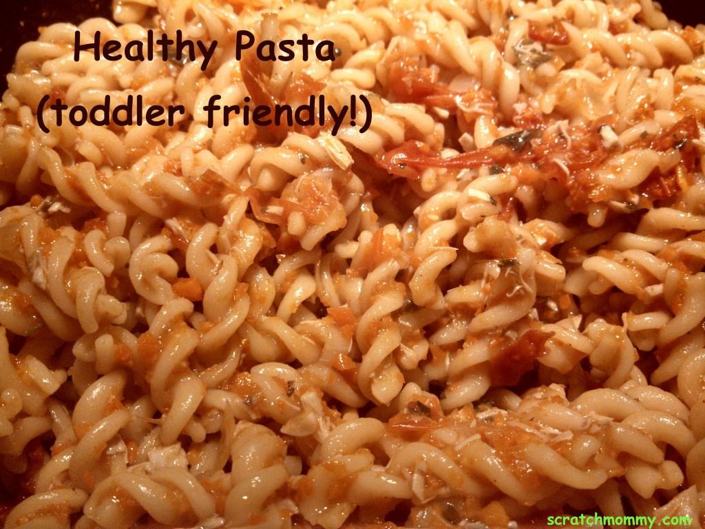 HealthyPastaToddlerFriendly