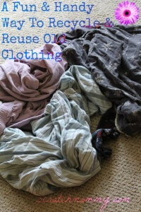 From disregarded clothing with holes, to rags. What do YOU do with your old clothing? How do YOU upcycle?