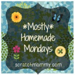 MostlyHomemadeMondays