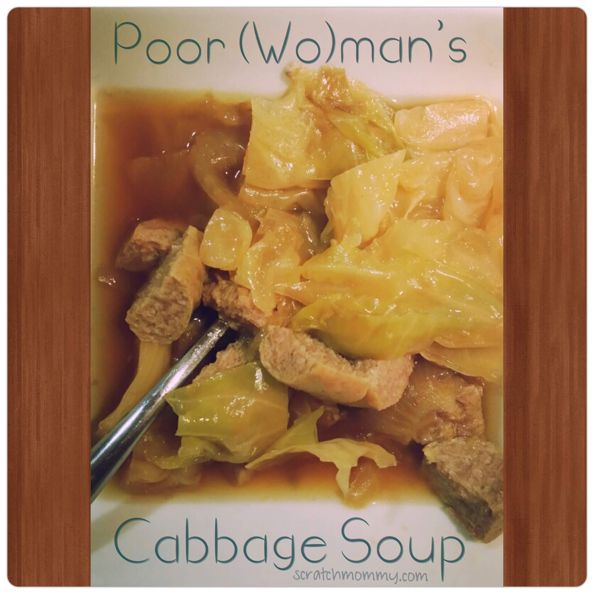 Poor (Wo)man's Cabbage Soup - Frugal & Nourishing Slow Cooker Meal