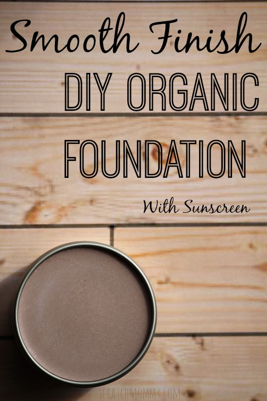 Smooth Finish DIY Organic Foundation Makeup With Sunscreen. Easy & Effective, Non-Toxic Makeup Foundation!!!