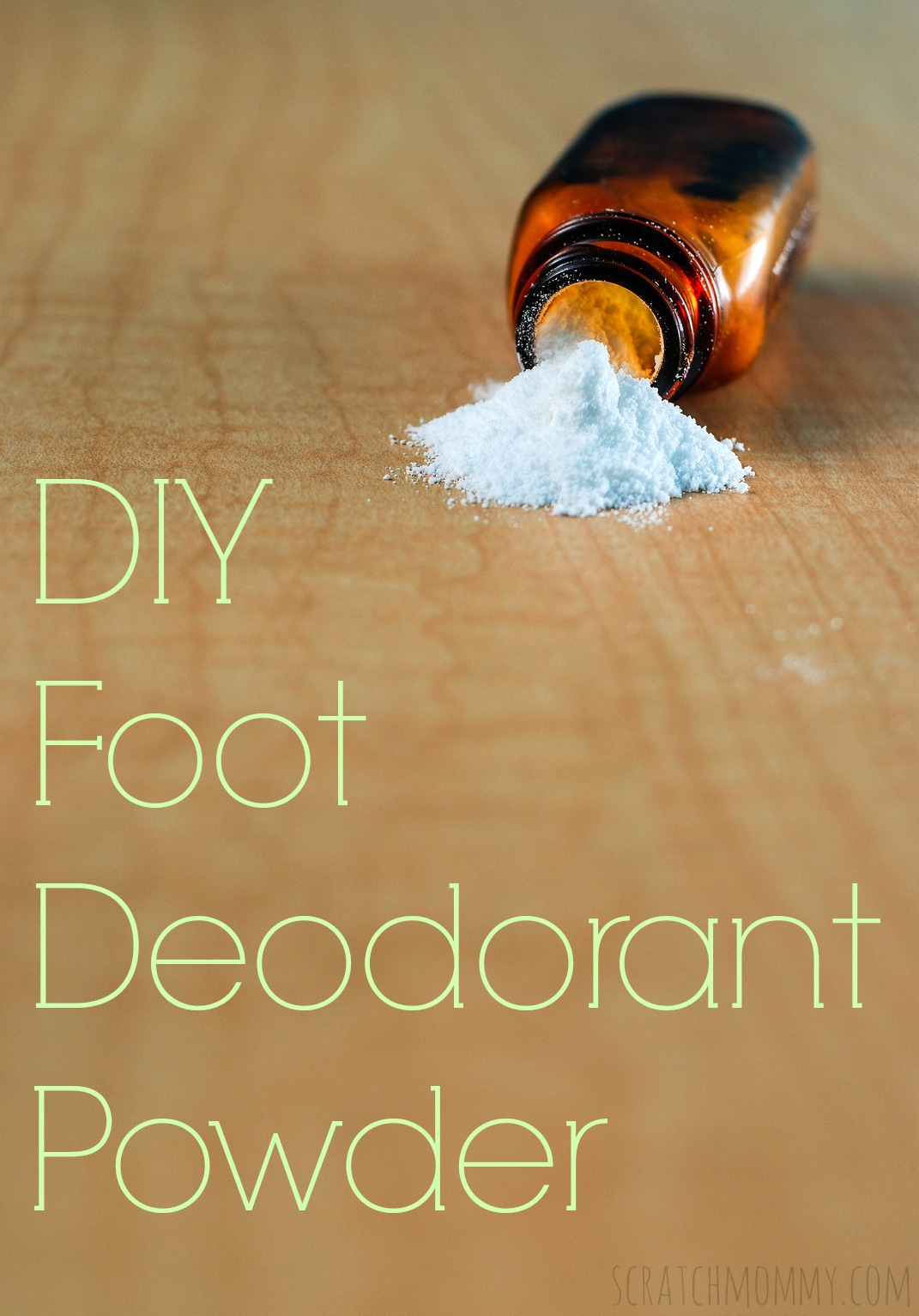 DIY Foot Powder Deodorant Recipe - By: Scratch Mommy
