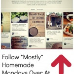 Follow Mostly Homemade Mondays Over At Pinterest!!!