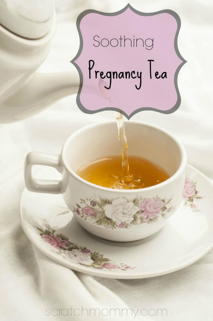 Soothing Pregnancy Tea Recipe