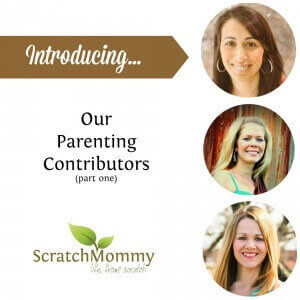 Parenting Contributors on ScratchMommy.com