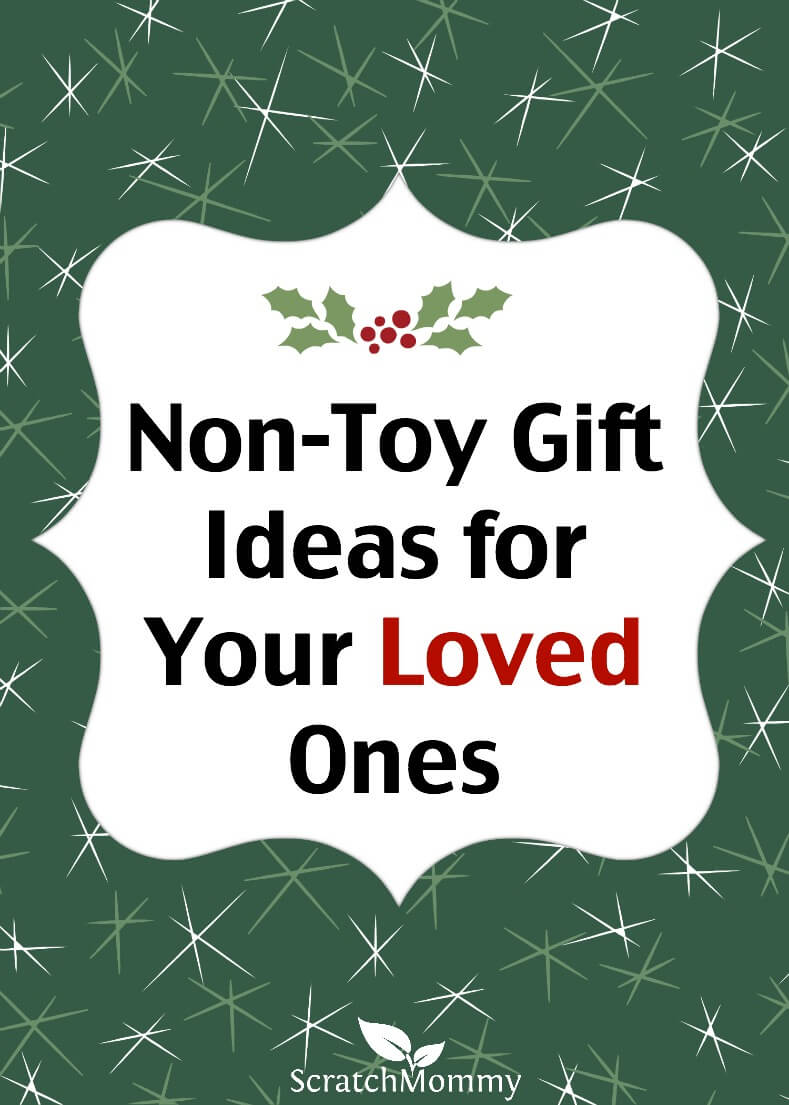non-toy-gift-ideas-for-your-loved-ones-scratch-mommy | Scratch Mommy