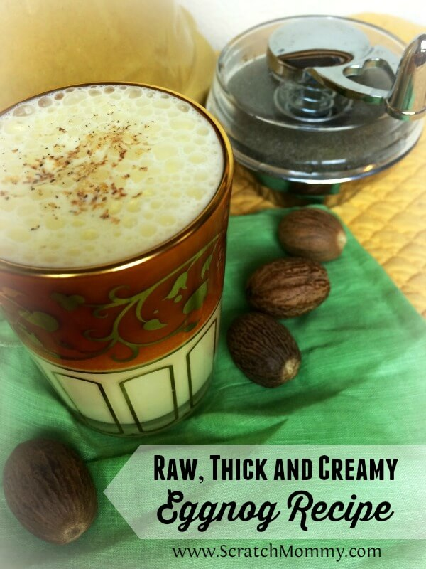 Raw thick and creamy real food eggnog recipe pronounce scratch did store bought eggnog go out the door when you switched to a real food diet forumfinder Image collections