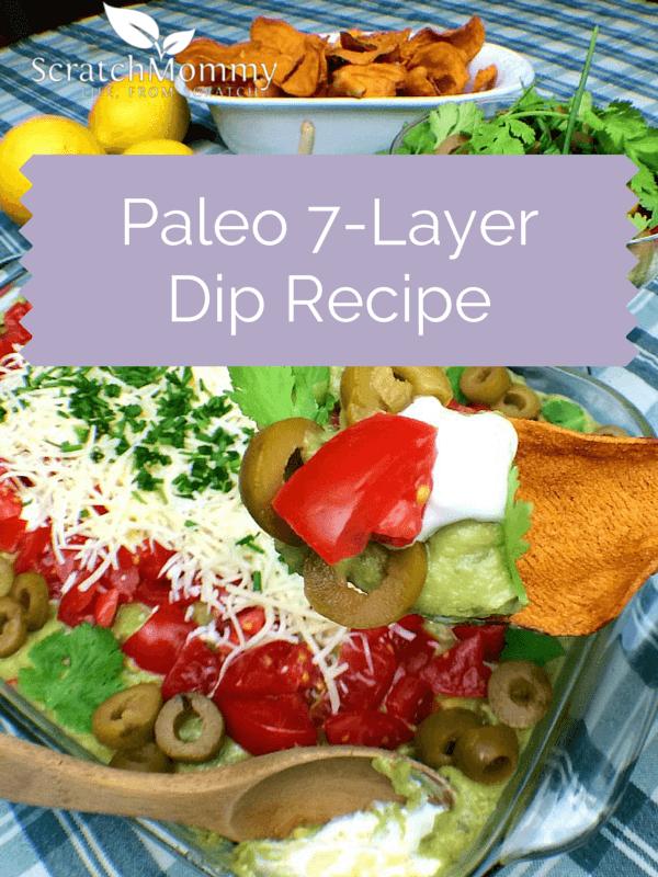 Paleo 7-Layer Dip Recipe