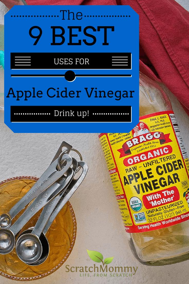 The 9 Best Uses for Apple Cider Vinegar
