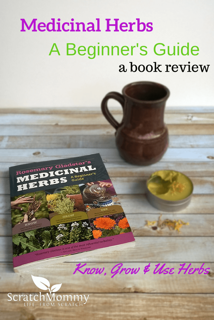 Rosemary Gladstar's Medicinal Herbs: A Beginner's Guide {Book Review}