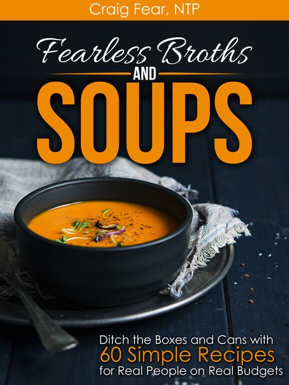 Fearless Broths and Soups cover