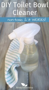 You will love our DIY Toilet Bowl Cleaner (non-toxic and it truly WORKS!)- Scratch Mommy