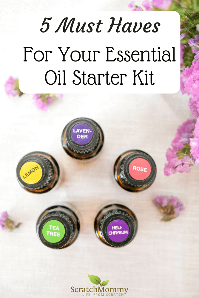 Discover Our 5 Must Haves For Your Essential Oil Starter Kit (and our favorite ways to use them)!- Scratch Mommy