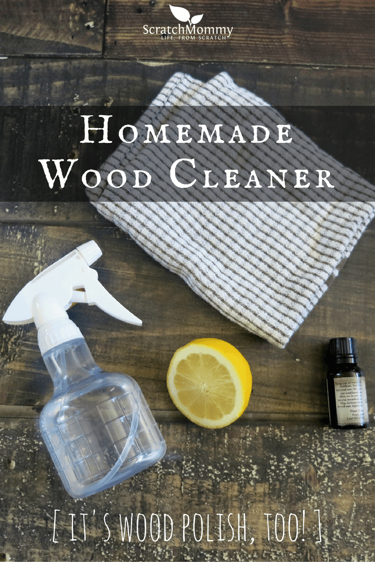 Homemade Wood Cleaner It S Wood Polish Too Scratch Mommy
