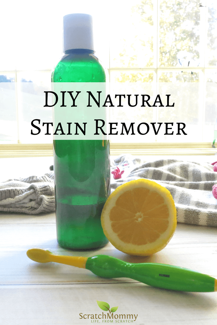DIY Natural Stain Remover Recipe - Naturally remove those stains effectively and in a non-toxic way!- Scratch Mommy
