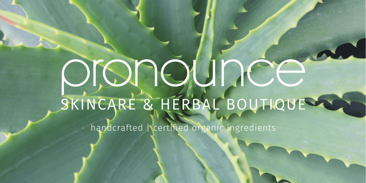 Pronounce Skincare & Herbal Boutique (handcrafted skincare and raw certified organic ingredients for your own DIY creations. DIY or Buy Mail